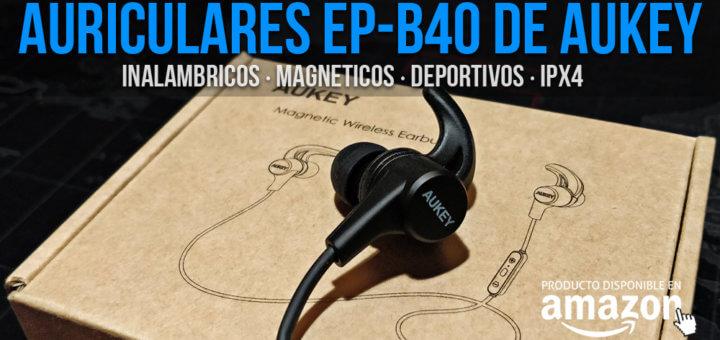 f64db56f110 REVIEW] AUKEY EP-B40 🎧 Auriculares deportivos bluetooth – Evaristo GZ